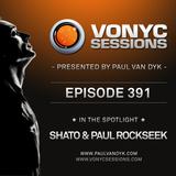 Paul van Dyk's VONYC Sessions 391 - SHato & Paul Rockseek