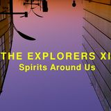 The Explorers XI Spirits Around Us