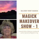 The Magick Makeover Show No 1 with Jeanette Kishori McKenzie