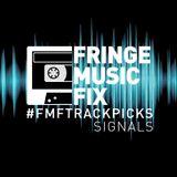 #FMFTRACKPICKS: SIGNALS [VOLUME 9] [11122016]