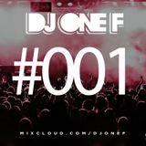 @DJOneF #001