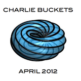Charlie Buckets - April 2012 1.0