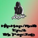 HipHop/RnB EP.2 ฟังชิวๆ By PopJah