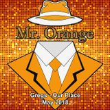 Mr Orange - Gregs Our Place - May 2018