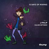12 Days of Mixmas - Day 2 - J.Phlip - Calling Dirtybirds