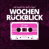 WEEK REVIEW - WOCHENRÜCKBLICK