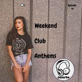 Weekend Club Anthems: Episode 41