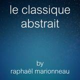 le classique abstrait - 06.08.2015