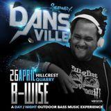 B-Wise At DansVille, April 2014