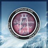 Lighthouse Mixtape 001 - (KeecH Mix)