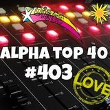 Alpha Top 40 #403 - week 7, 2015