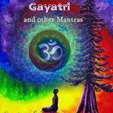 GAYATRI & other Mantras
