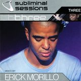Erick Morillo - Subliminal Sessions 3 (disc 1)