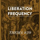 Liberation Frequency Thema #29