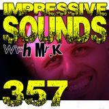 Mr.K Impressive Sounds Radio Nova vol.357 part 1 (09.12.2014)