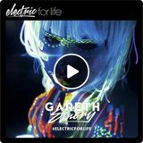 Gareth Emery – Electric For Life 109 (30 Records That Made 2016)