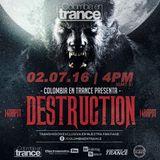 Destruction live  streaming  Colombia en trance