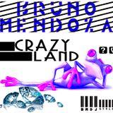 CrazyLand BmDjStyle - Bruno Mendoza