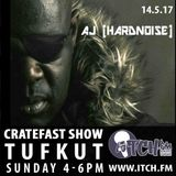 Cratefast Show with SpecialGuest AJ on ItchFM (14.05.17)