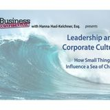 Leadership and Corporate Culture: How Small Things Influence a Sea of Change