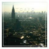 TOKYO DOPE CITY -Chill 日本語ラップMIX-