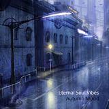 Eternal Soul Vibes - Autumn Mood 2017 [@DPstation.XYZ]