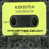 Mat the Alien - Alien Beats 4 MixTape 2000