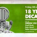 2014.12.05 Seba Lecompte @ 18 Years Decadance