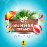 2017 SUMMER DANCEHALL/REGGAE WRAP UP | MIXED BY DJ JEL