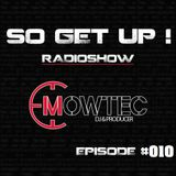 SO GET UP #010 2015 Radioshow by Mowtec