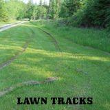 LAWN TRACKS