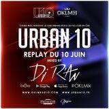 Podcast : OKLMix Urban 10 Juin DJ R'An du 10/06