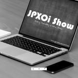 JPXOi Show #001