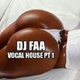 DJ FAA. VOCAL HOUSE Pt 1. 30/06/17 CATCH ME LIVE EVERY OTHER SATURDAY  8PM ON WWW.HOUSEMUSICRADIO.UK