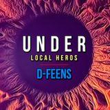D-FEENS - UNDER LOCAL HEROS @ ATLANTIC.GDYNIA
