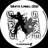 Ston3 & Strike - White Label 002 (Disc 1)