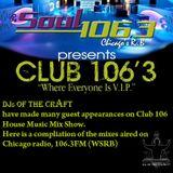 DJs of the Craft - Soul 106.3FM Mixes