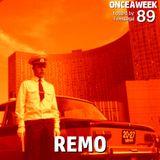 ONCEAWEEK 89 by REMO