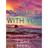 A Summer With You ShowPrime Feat. MEEL