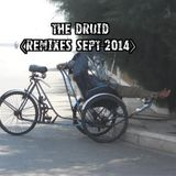 THE DRUID (REMIXES SEPT 2014)