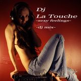 dj la touche - sexy feeling