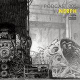 ...stále málo podcast 005 by NERPH