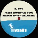 Fresh Emotional Cool Bizarre Nasty Girlfriend