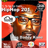 TTTP 15 HipHop 201| Big Daddy Kane