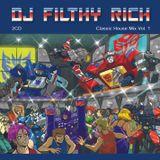 DJ Filthy Rich - Classic House/Dance Mix Vol.1 Part #2