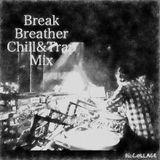 Break Breather Chill&Trap Mix