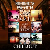 MENACE BEACH -CHILL OUT- / New Kid'n Play
