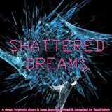 Shattered Dreams (March 2013)