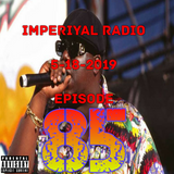 Imperiyal RADIO 5-18-2019 Episode 85