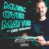 Music Over Matter 073, incl. HyperPhysics Guestmix